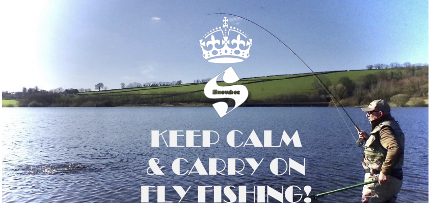 Keep Calm & Carry on Fly Fishing…